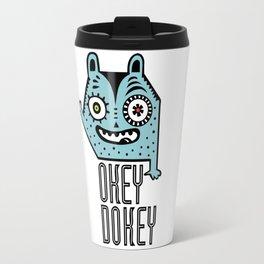 Okey Dokey Monster Travel Mug