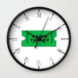 Pawn Ticket Wall Clock