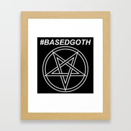 #BASEDGOTH Framed Art Print