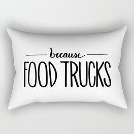 because FOOD TRUCKS Rectangular Pillow