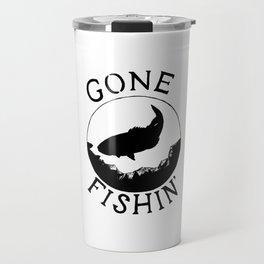 Gone Fishin' Travel Mug