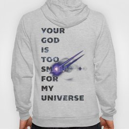 Your God Is Too Small Hoody