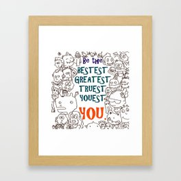 Be the Youest You Framed Art Print