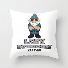 Lawn Enforcement Officer - Gardener Throw Pillow