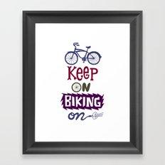 Keep On Riding On  Framed Art Print