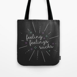 feeling feelings sucks (ffs) Tote Bag