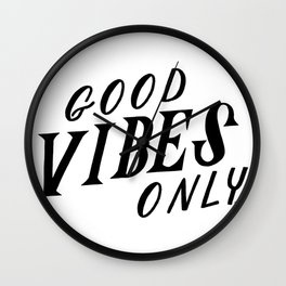 Good Vibes Only in Black Wall Clock