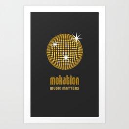 Mokation Art Print