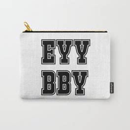 EYY BBY Carry-All Pouch