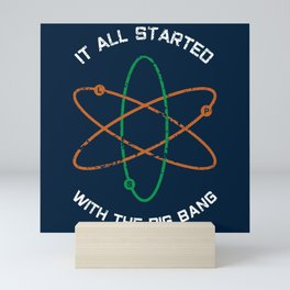 It All Started with the Big Bang Mini Art Print