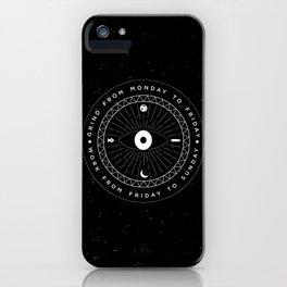 always workin' iPhone Case