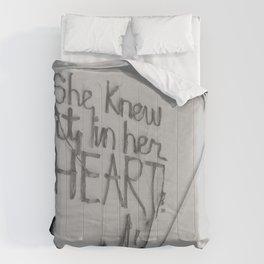 SHE KNEW IT IN HER HEART II Comforters
