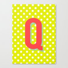 Q is for Quality Canvas Print