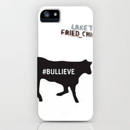 #BULLIEVE iPhone Case