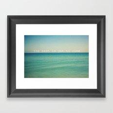 The Best (Waves) Framed Art Print