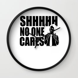 Sarcasm flap Hold No One Cares Gifts Wall Clock