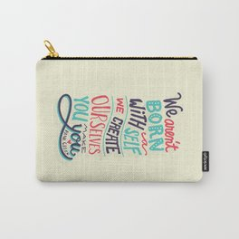 You make you Carry-All Pouch
