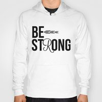 strong Hoodies featuring Strong by Hoeroine