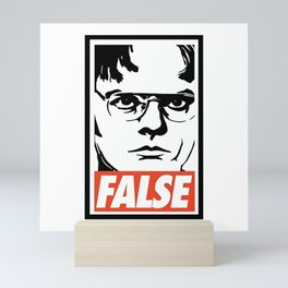 Schrute False Mini Art Print