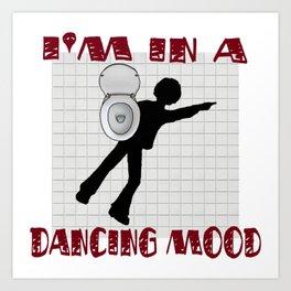 Dancing Mood Art Print