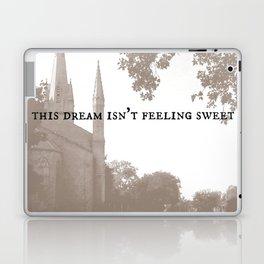 This Dream Isn't Feeling Sweet Laptop & iPad Skin