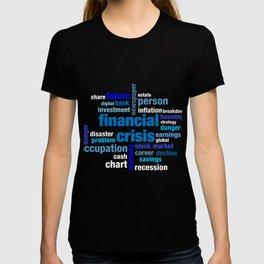 Financial Crisis Capitalist Gift T-shirt