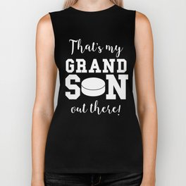 That's My Grandson Out There Hockey Grandparent Biker Tank