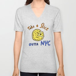 Take a slice (of pizza) out of New York City Unisex V-Neck