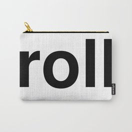 roll Carry-All Pouch
