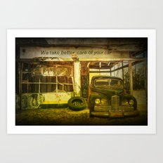 We take Better Care of Your Car Art Print