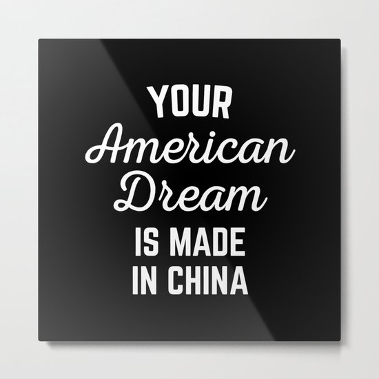 American Dream Funny Quote Metal Print