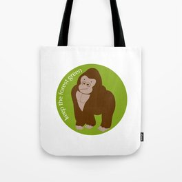 Keep the Forest Green_03 Tote Bag