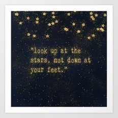Look up at the stars,not down at your feet- gold glitter Typography on dark backround Art Print