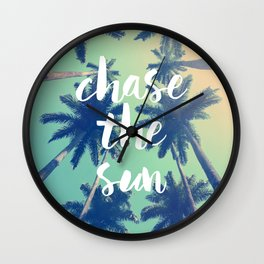 Chase the sun Wall Clock