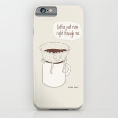Coffee Runs Slim Case iPhone 6s