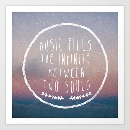 I. Music fills the infinite Art Print