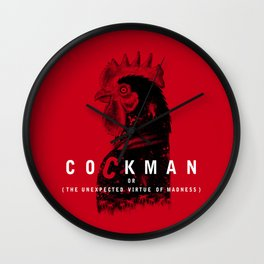 Cockman or The Unexpected Virtue of Madness Wall Clock