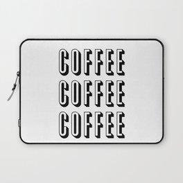 Coffee Coffee Coffee Laptop Sleeve