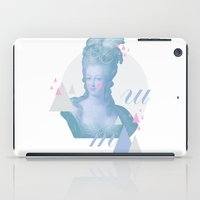 marie antoinette iPad Cases featuring Marie Antoinette by Cut and Paste Lady