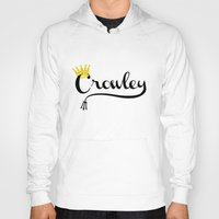 crowley Hoodies featuring I'm Crowley by forgottenLexi