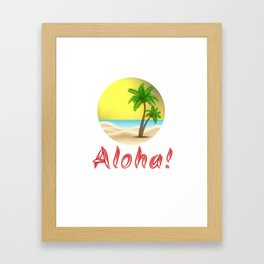 Aloha Hawaii Summer Vibes Cool Holiday Outfits and Home Decor Designs Framed Art Print