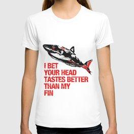 Your head tastes better T-shirt