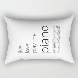 Live, love, play the piano Rectangular Pillow