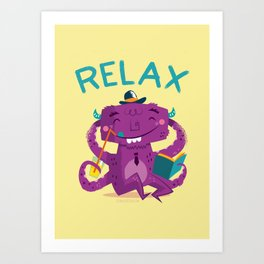 :::Relax Monster::: Art Print