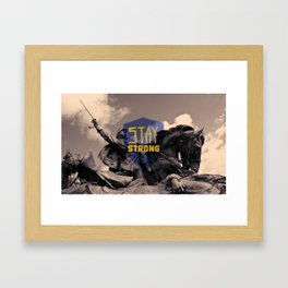 Stay Strong Framed Art Print