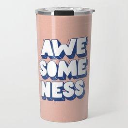Awesomeness Travel Mug
