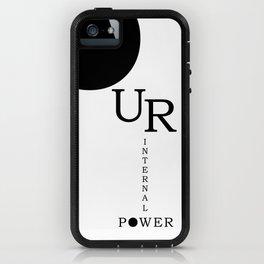 Our Internal Power. Ur Internal Power iPhone Case