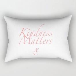 Kindness Matters Affirmation Rectangular Pillow
