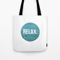 RELAX Tote Bag