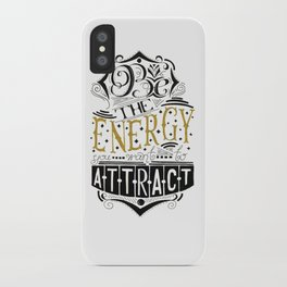 Be the energy iPhone Case
